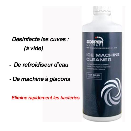 NETTOYANT REFROIDISSEUR D EAU -  MACHINE A GLACONS